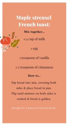 Easy maple streusel French toast recipe.(from Lauren Carter @laurennoelcarter and TheGuestRoom.blog)